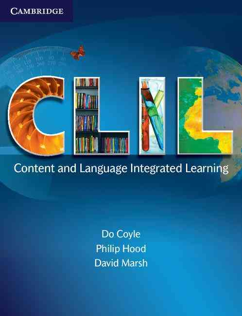 CLIL By Coyle, Do/ Hood, Philip/ Marsh, David
