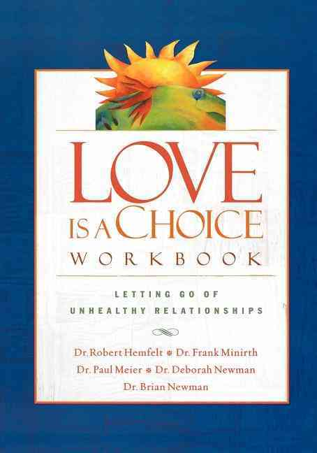 Love Is A Choice Workbook By Hemfelt, Robert
