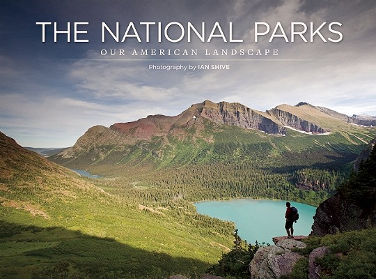 The National Parks By Shive, Ian
